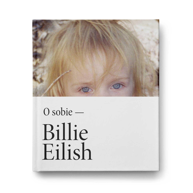 Billie Eilish. O sobie – Oficjalnia strona Wydawnictwa SQN | www.wsqn.pl